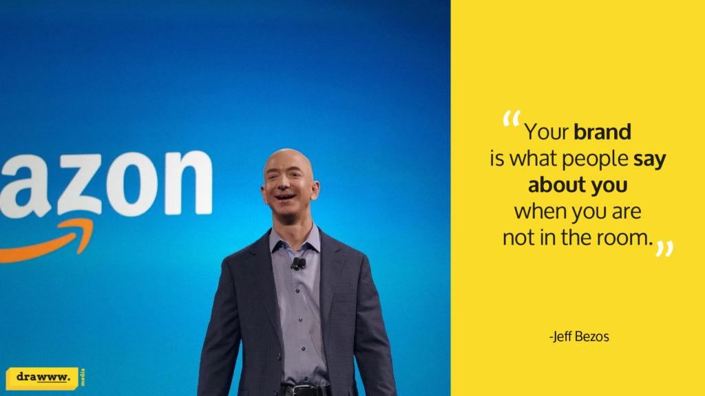 Amazon founder Jeff Bezos quote on branding